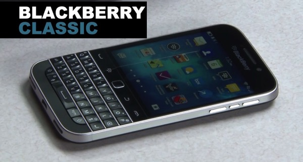 Scopriamo il nuovo Blackberry Classic: carrellata di Immagini, video e scheda tecnica completa