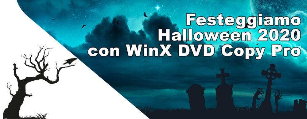 Festeggiamo Halloween 2020 con WinX DVD Copy Pro in licenza gratuita