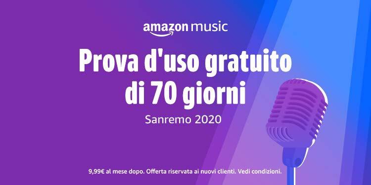 70 giorni gratis di Amazon Music Unlimited per Sanremo 2020