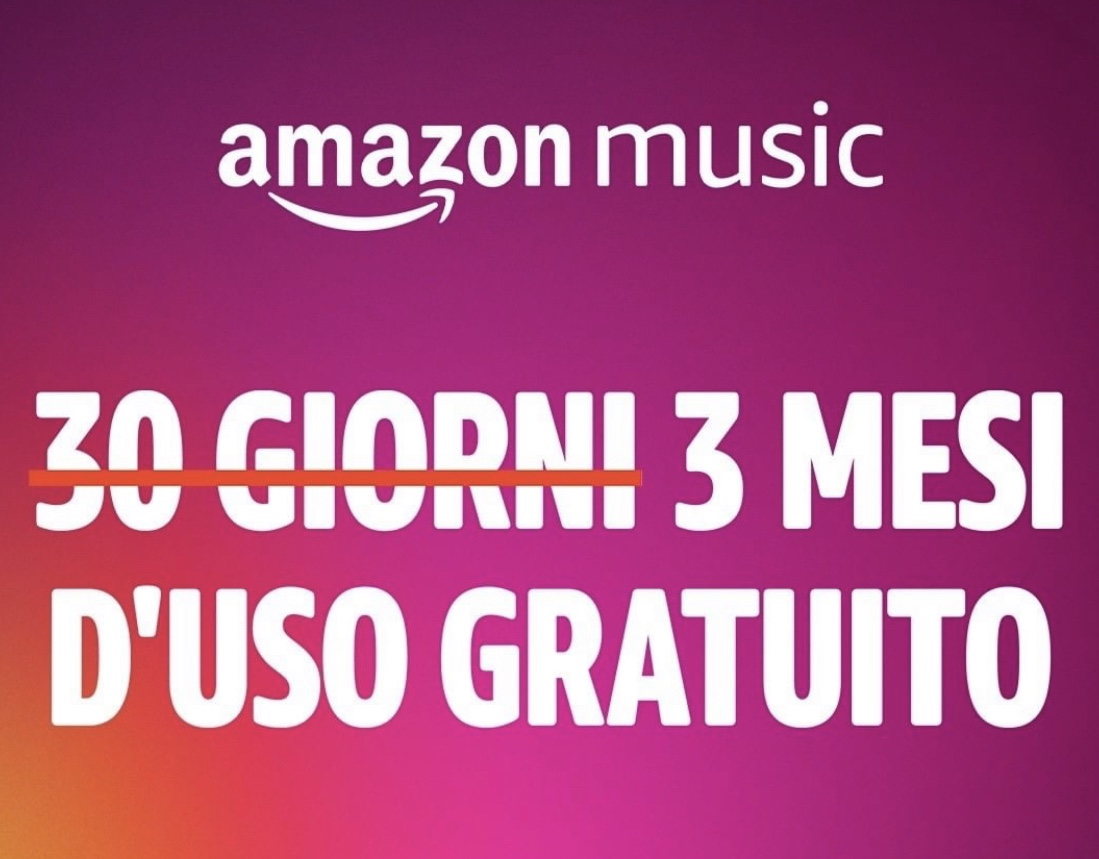 Amazon Music Unlimited Gratis per 3 mesi