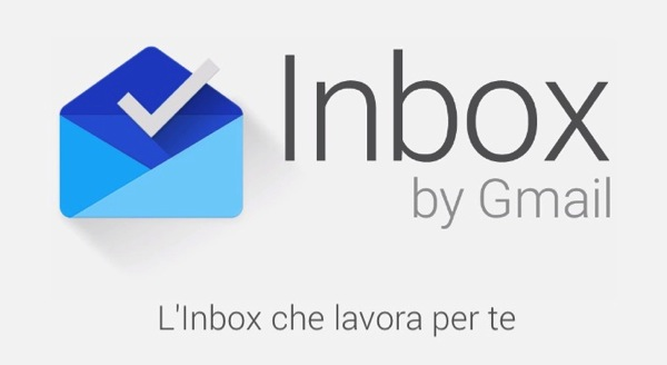 Google presenta Inbox by Gmail, l'applicazione di gestione email che lavora per te