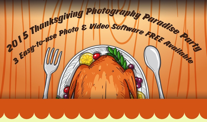 3 Programmi gratis per appassionati di foto e video per questo Thanksgiving 2015