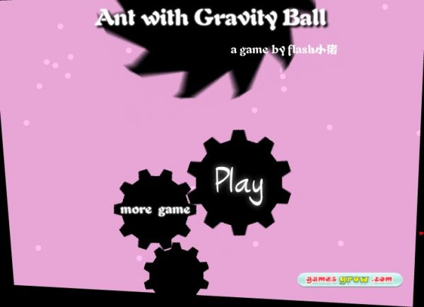 Ant with Gravity Ball