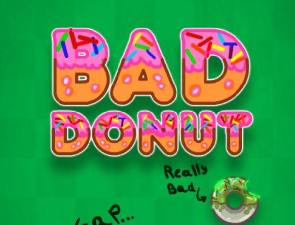 Bad Donut