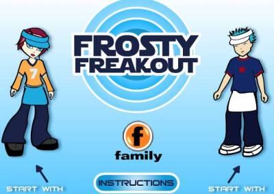 Frosty Freak Out