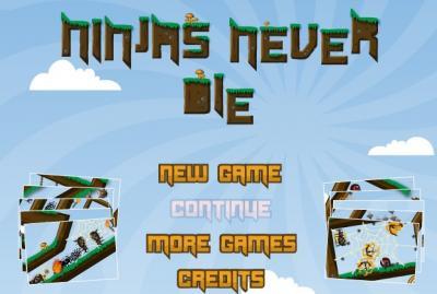 Ninjas Never Die