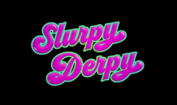 Slurpy Derpy