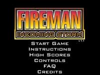 Fireman Incoming Storm