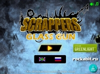 Scrappers Glass Gun